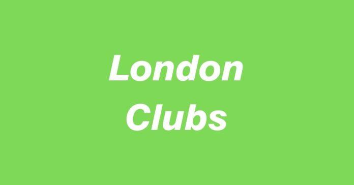 London Clubs